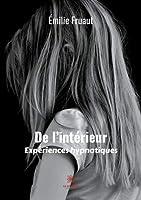 De l'intérieur, expériences hypnotiques