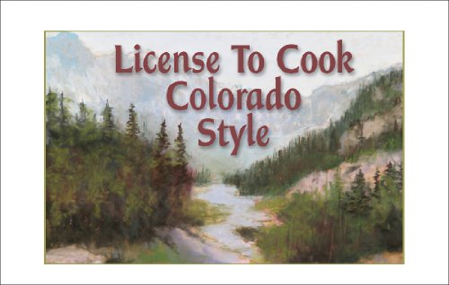 License to Cook Colorado Style (Stocking Stuffers Book 1) (English Edition)