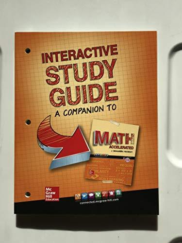Glencoe Math Accelerated 2017, Interactive Study Guide (MATH APPLIC & CONN CRSE)