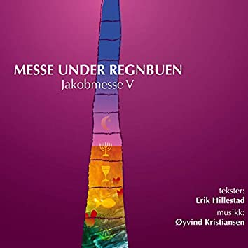 Messe under regnbuen - Jakobmesse V