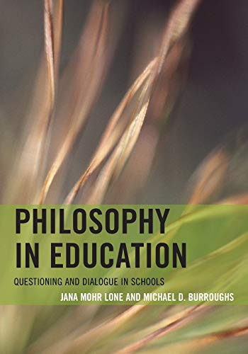Philosophy In Education Questioning And Dialogue In Schools