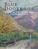 The Blue Doorknob: The Life and Times of Idaho Artist Cornelia Hart Farrer
