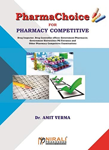 PharmaChoice - For all Pharmacy Competitive Exams : Useful for Drug Inspector, Drug Controller Officer, Government Pharmacist, and University PG entrance examinations. (English Edition)