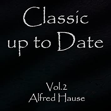 Classics up to Date, Vol. 2