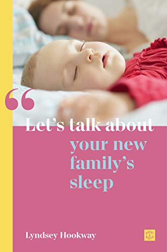 Let's talk about your new family's sleep (Let's talk about... Book 2) (English Edition)