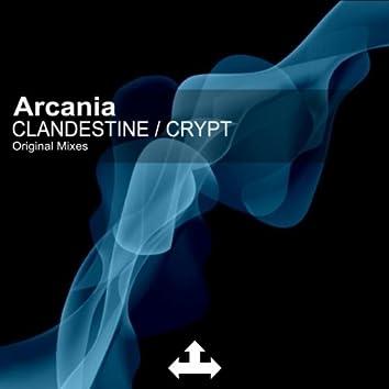 Clandestine / Crypt