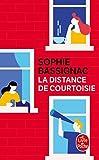 La Distance de courtoisie - Le Livre de Poche - 08/01/2020
