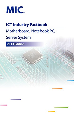 ICT Industry Factbook: Motherboard, Notebook PC, Server System (English Edition)
