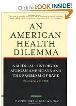 An American Health Dilemma Volume One byByrd