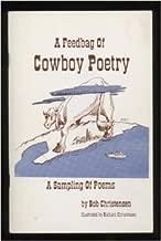 A Feedbag of Cowboy Poetry:  A Sampling of Poems