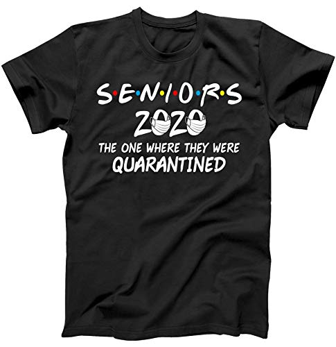 Seniors 2020 The One Where They were Quarantined Social Distancing T-Shirt Black Small