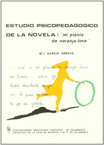 Estudio psicopedagógico de la novela: Mi planta de naranja-Lima
