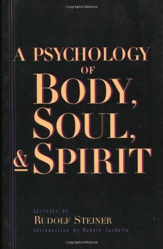 A Psychology of Body, Soul, & Spirit
