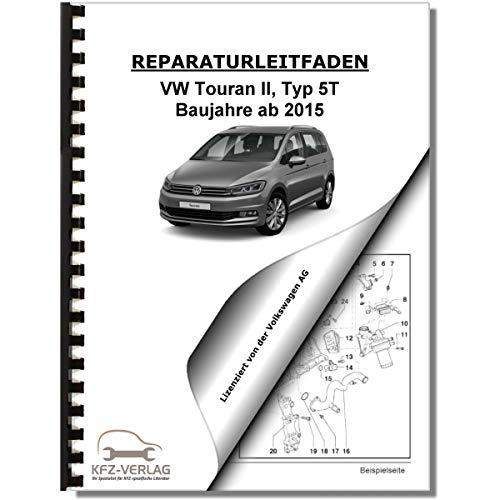 VW Touran, Typ 5T (15) Instandhaltung, Inspektion, Wartung - Reparaturanleitung
