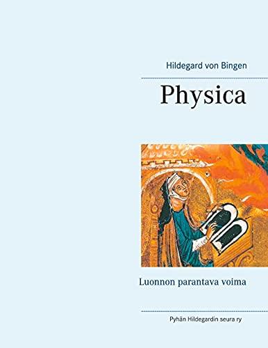 Physica: Luonnon parantava voima (Finnish Edition)