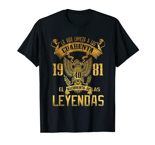 Hombre Camisetas 40 anos Hombre Leyendas 1981, cumpleanos dady papa Camiseta