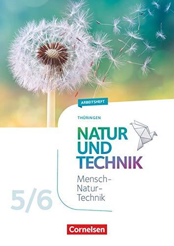 Natur und Technik - Naturwissenschaften: Neubearbeitung - Thüringen 2020 - 5./6. Schuljahr: Arbeitsheft
