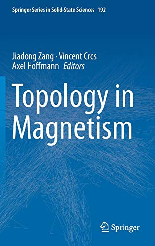 Topology in Magnetism (Springer Series in Solid-State Sciences (192), Band 192)