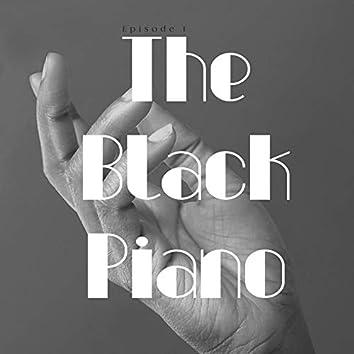 The Black Piano, Episode 1