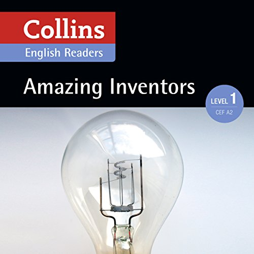 Amazing Inventors     A2 (Collins Amazing People ELT Readers)              By:                                                                                                                                 Silvia Tiberio - adaptor,                                                                                        Fiona MacKenzie - editor                               Narrated by:                                                                                                                                 Collins                      Length: 46 mins     Not rated yet     Overall 0.0