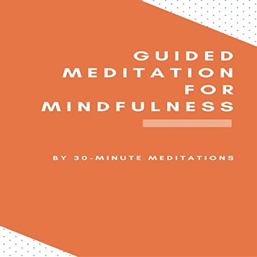 Guided Meditation for Mindfulness audiobook cover art