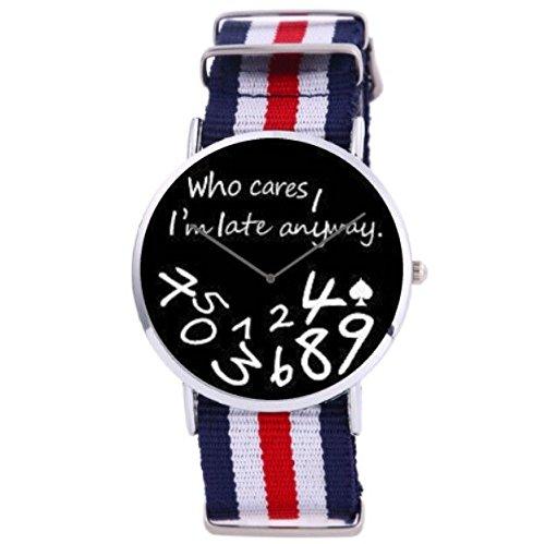 Orologio da polso unisex Who Cares, I' m Late anway funuhr misti numeri Pik Analog Nato Strap quarzo argento rosso bianco rosso