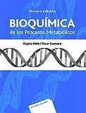 Bioquímica De Los Procesos metabólicos 3A. Ed
