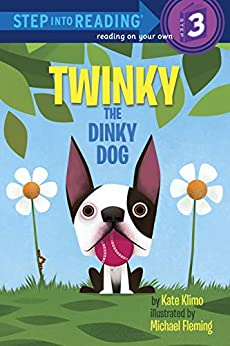 Twinky the Dinky Dog (Step into Reading) by [Kate Klimo, Michael Fleming]