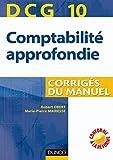 DCG 10 - Comptabilité approfondie - 1re édition - Corrigés du manuel - Corrigés du manuel