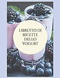 libretto di ricette dello yogurt: 50 ricette di yogurt o bevande fermentate da riempire da voi | Le mie bevande fatte in casa da creare secondo i vostri desideri
