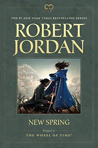New Spring: Prequel to the Wheel of Time (Wheel of Time Other Book 0) (English Edition)