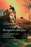 Bonaparte n'est plus ! - Format Kindle - 9782262079390 - 15,99 €