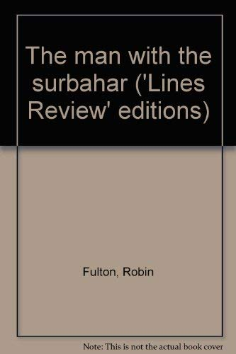 The man with the surbahar ('Lines Review' editions)