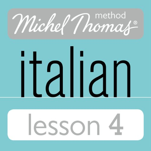 Michel Thomas Beginner Italian Lesson 4 audiobook cover art