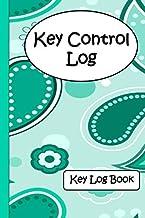 Key Control Log: Key Log Book
