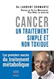 Cancer - Un traitement simple et non toxique