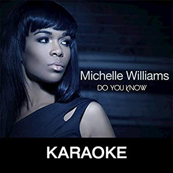 Do You Know (Karaoke)
