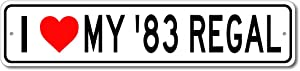 1983 83 Buick Regal I Love My Car Aluminum Sign, Garage Wall Decor, Man Cave Sign - 4x18 inches