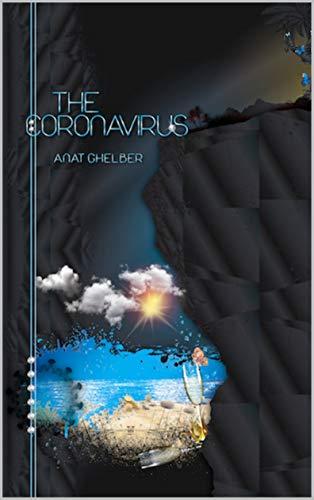 The Coronavirus: by