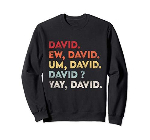 Ew David Shirt Funny Vintage Retro Distressed Women Gift Sudadera