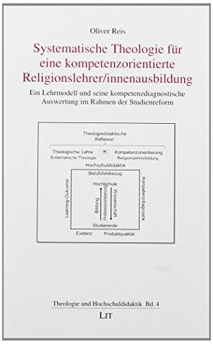 Reis, O: Systematische Theologie für eine kompetenzorientier
