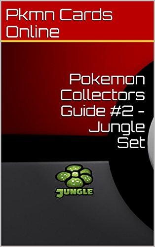 Pokemon Collectors Guide #2 - Jungle Set (English Edition)