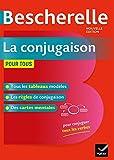 Bescherelle: La conjugaison pour tous - Nicolas Laurent