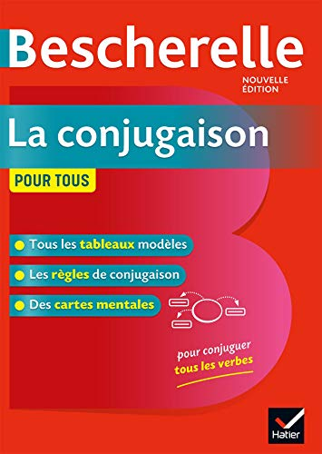 Bescherelle la Conjugaison Pour Tous - Nouvelle Edition