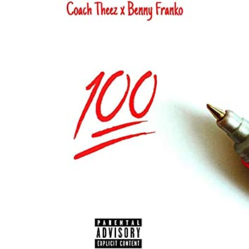 100 Till the End (feat. Benny Franko)