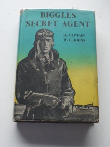 BIGGLES AGENT SECRET