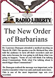 Radio Liberty: The New Order of Barbarians