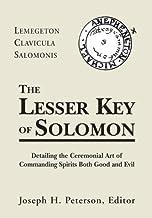 The Lesser Key of Solomon: Lemegeton Clavicula Salomonis