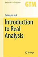 Introduction to Real Analysis (Graduate Texts in Mathematics (280))