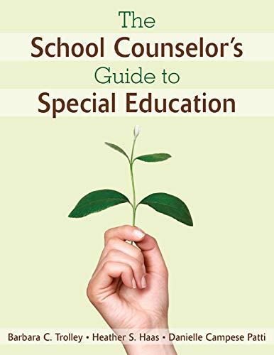 The School Counselor?s Guide to Special Education